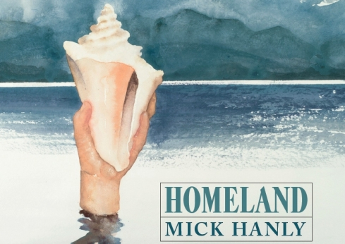 Mick_Hanly_Homeland_cover FB